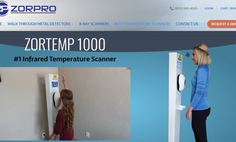 Photo of Zorpro Have Produced New Body Temperature Scanners to Help Prevent the Spread of Covid-19